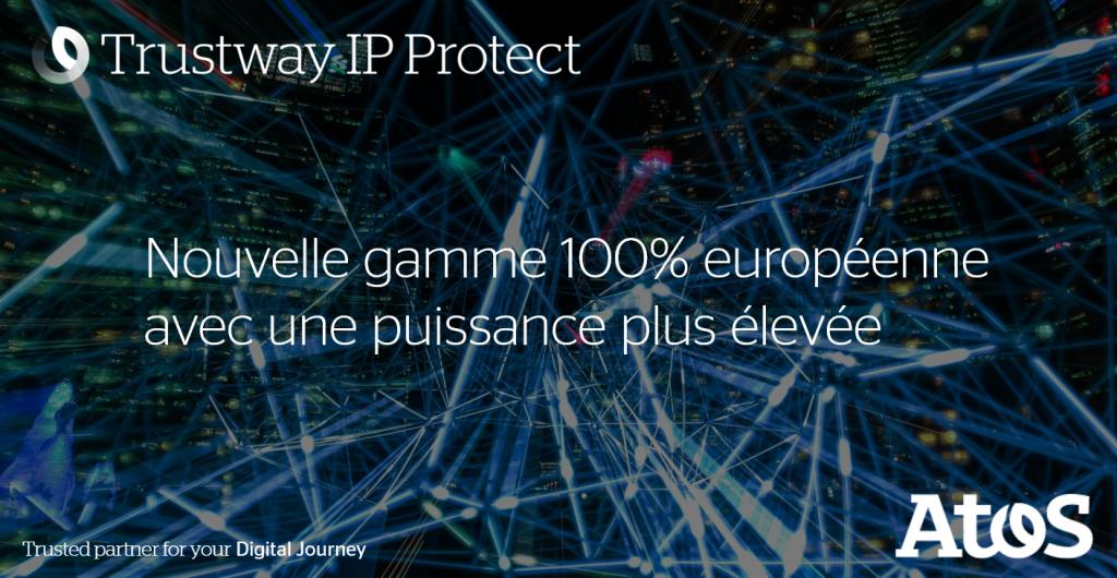 Atos Trustway IP Protect sécurité réseau