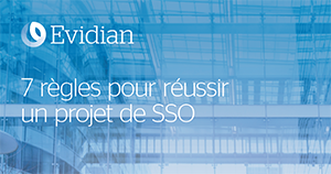 Atos cybersecurity Evidian 7 rules SSO fr