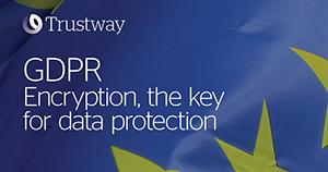 Atos cybersecurity Trustway GDPR
