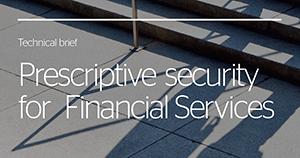 Atos cybersecurity Prescriptive security for financial services