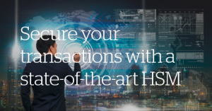 Atos cybersecurity Trustway HSM secure transactions