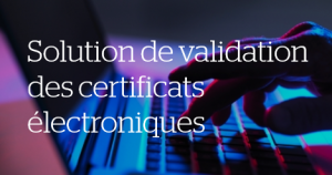 Atos cybersecurite Validation des certificats PKI
