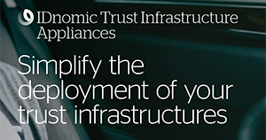 Atos cybersecurity IDnomic Trust infrastructure appliance