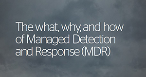 Atos cybersecurity Managed Detection and Response Buyer What, why and how