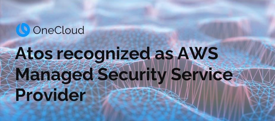 Atos cybersecurity CloudSecurity AWS